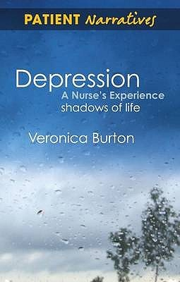 Depression – A Nurse's Experience: Shadows Of Life