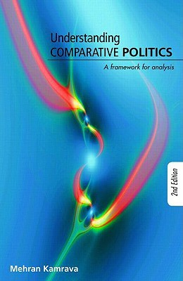 Understanding Comparative Politics: A Framework for Analysis