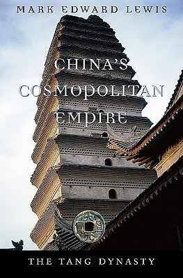 China's Cosmopolitan Empire by Mark Edward Lewis