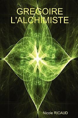 Gregoire L'Alchimiste