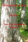 The Secret Life of Trees (Tales of Da Yoopernatural, Volume 2)