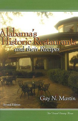 Alabama's Historic Restaurants and Their Recipes