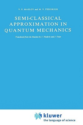 Semi Classical Approximation In Quantum Mechanics