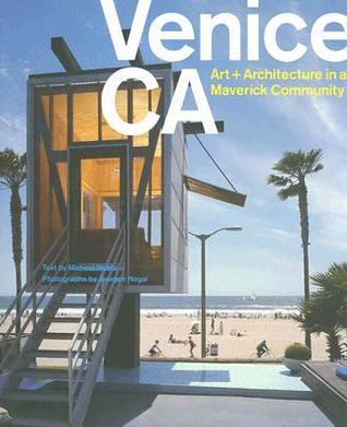 Venice,CA: Art and Architecture in a Maveric Community