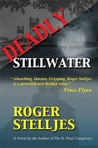 Deadly Stillwater (McRyan Mystery Series, #2)