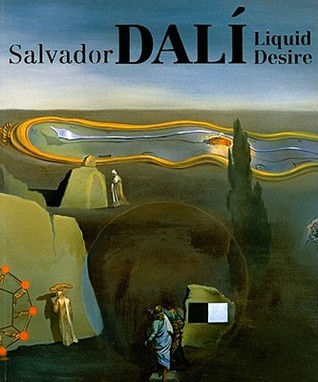 Salvador Dali: Liquid Desire