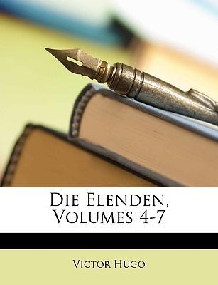 Die Elenden, Volumes 4-7
