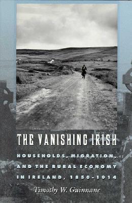 Ebook The Vanishing Irish by Timothy W. Guinnane read!