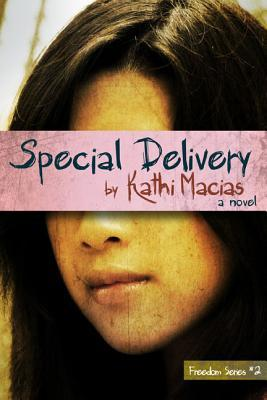 Special Delivery by Kathi Macias