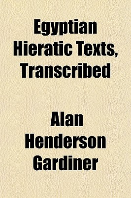 Egyptian Hieratic Texts, Transcribed