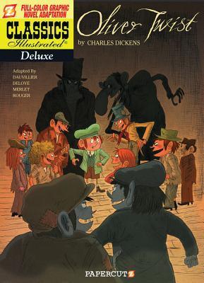 Oliver Twist (Classics Illustrated Deluxe, #8)