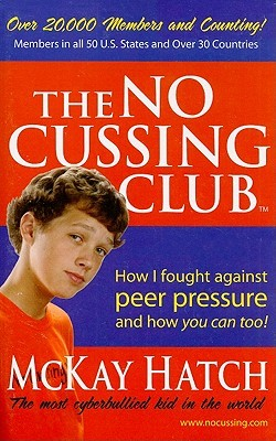 The No Cussing Club by McKay Hatch