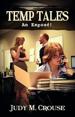 Temp Tales: An Expose!
