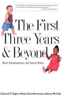 the-first-three-years-and-beyond-brain-development-and-social-policy