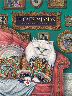 The Cat's Pajamas by Wallace Edwards
