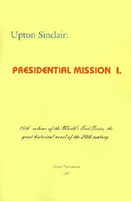 Presidential Mission I