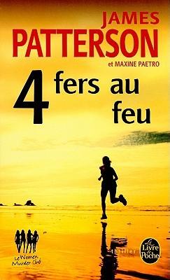 4 Fers Au Feu (Women's Murder Club, #4)
