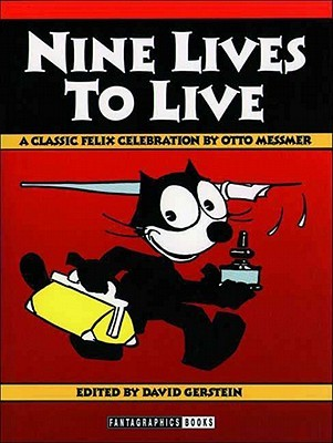 Nine Lives to Live by Otto Messmer