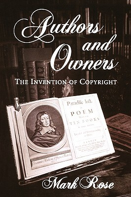 authors-and-owners-the-invention-of-copyright