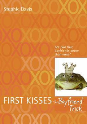 The Boyfriend Trick (First Kisses, #2)