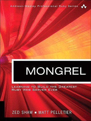 mongrel-learn-to-build-the-greatest-ruby-web-server-ever