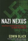 Nazi Nexus: America's Corporate Connections to Hitler's Holocaust