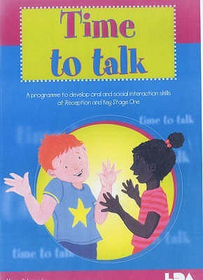 Time to Talk: A Programme to Develop Oral & Social Intercourse Skills at Reception and Key