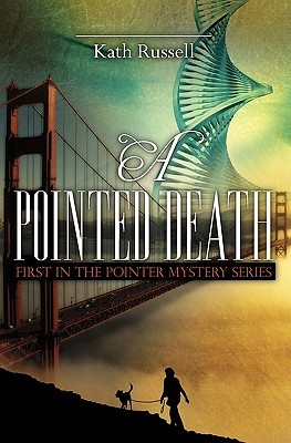 A Pointed Death by Kath Russell