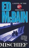 Mischief by Ed McBain