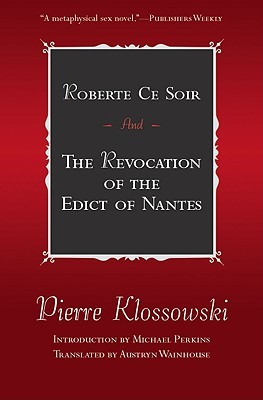 Roberte Ce Soir & The Revocation of the Edict of Nantes (French Literature)