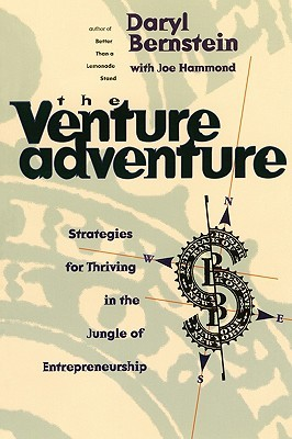 The Venture Adventure: Strategies For Thriving In The Jungle Of Entrepreneurship