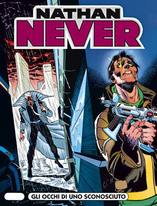Nathan Never n. 9: Gli occhi di uno sconosciuto