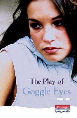 The Play of Goggle Eyes