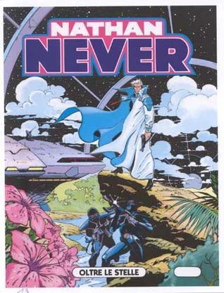 Nathan Never n. 13: Oltre le stelle