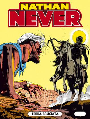 Nathan Never n. 14: Terra bruciata