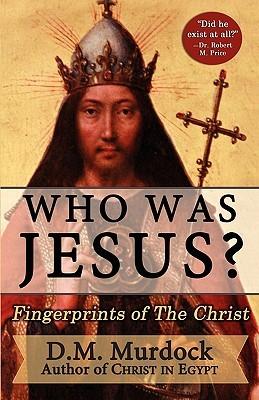 Who Was Jesus?: Fingerprints of the Christ