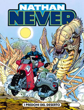 Nathan Never n. 15: I predoni del deserto