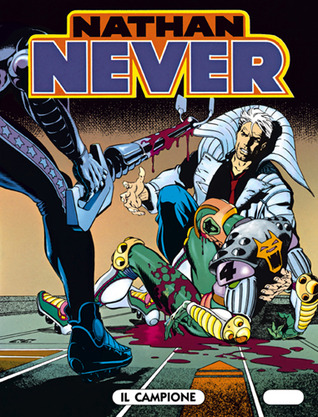 Nathan Never n. 16: Il campione