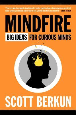 Mindfire by Scott Berkun