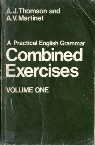 A Practical English Grammar - Combined excercises volume one