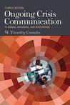 Ongoing Crisis Communication by W. Timothy Coombs