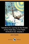 Narrative of a Journey to the Shores of the Polar Sea, in the Years 1819-20-21-22, Volume II (Dodo Press)