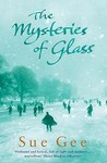 The Mysteries of Glass