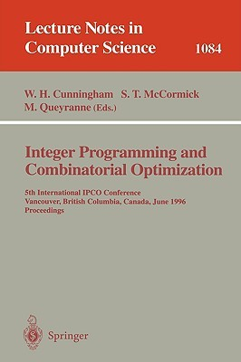 Integer Programming and Combinatorial Optimization: 5th International Ipco Conference Vancouver, British Columbia, Canada June 3 5, 1996 Proceedings