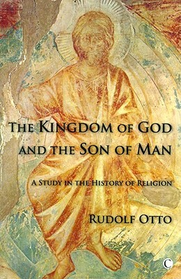 The Kingdom of God and the Son of Man: A Study in the History of Religions (ePUB)