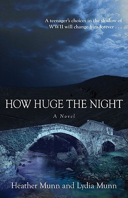 How Huge the Night by Heather Munn