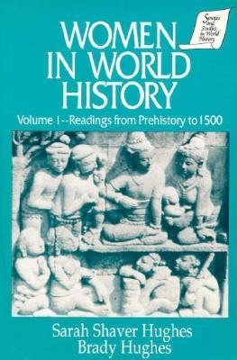 Women in World History: Volume 1, Readings from Prehistory to 1500