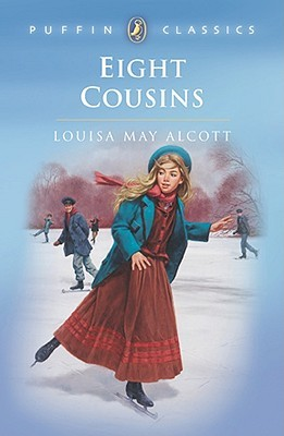 Eight Cousins: Or, the Aunt Hill