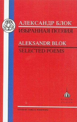 Blok: Selected Poems