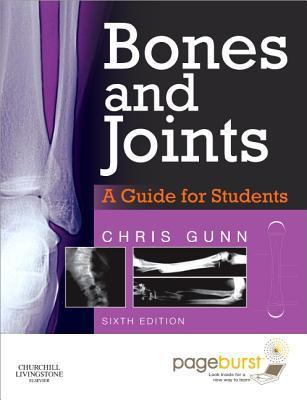 Bones and Joints: A Guide for Students: With Pageburst Online Access